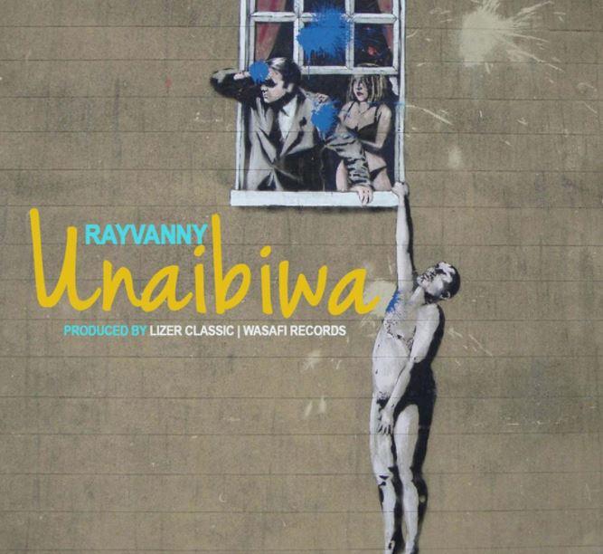 MP3 DOWNLOAD Rayvanny - Unaibiwa