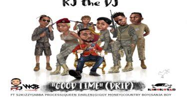MP3 DOWNLOAD Rj the dj ft Abba, Country boy, Giggy money, Sanja boy & Queen darleen - Good time drip