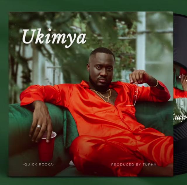 MP3 DOWNLOAD Quick Rocka – Ukimya