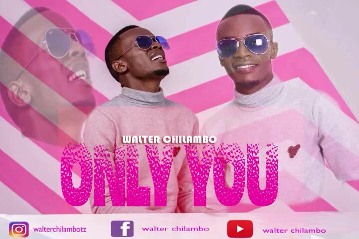 MP3 DOWNLOAD Walter Chilambo - Only you