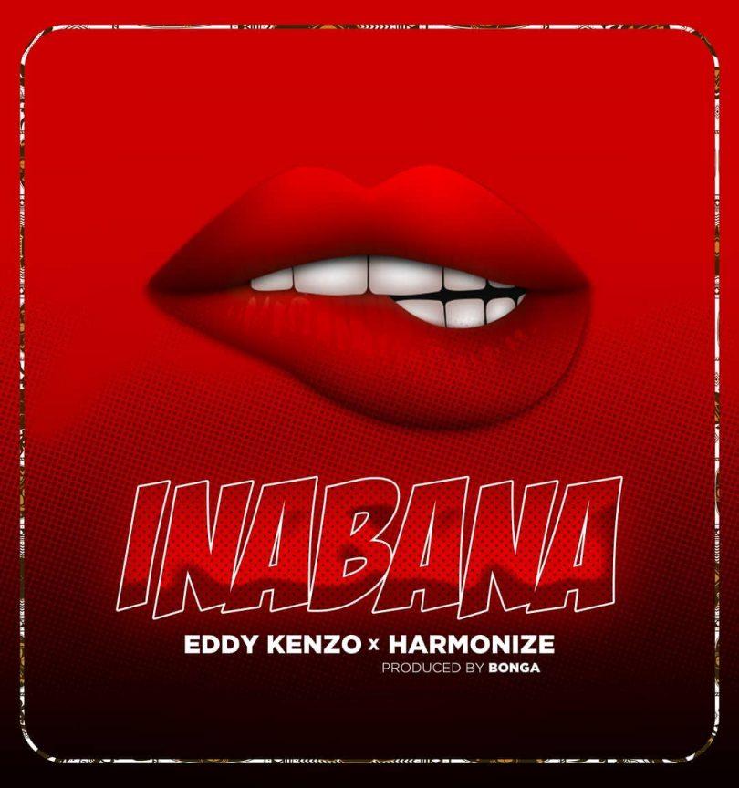 DOWNLOAD MP3 Eddy Kenzo X Harmonize - Inabana