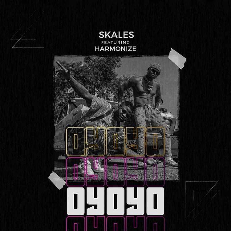 MP3 DOWNLOAD Skales ft Harmonize - Oyoyo