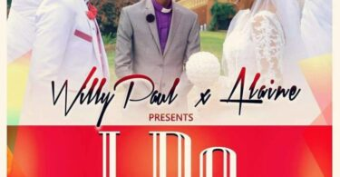 MP3 DOWNLOAD Willy paul X Alaine - I do