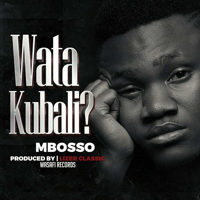 DOWNLOAD MP3 Mbosso – Watakubali