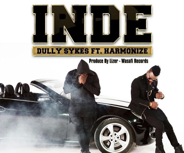 MP3 DOWNLOAD Dully Sykes Ft Harmonize - INDE