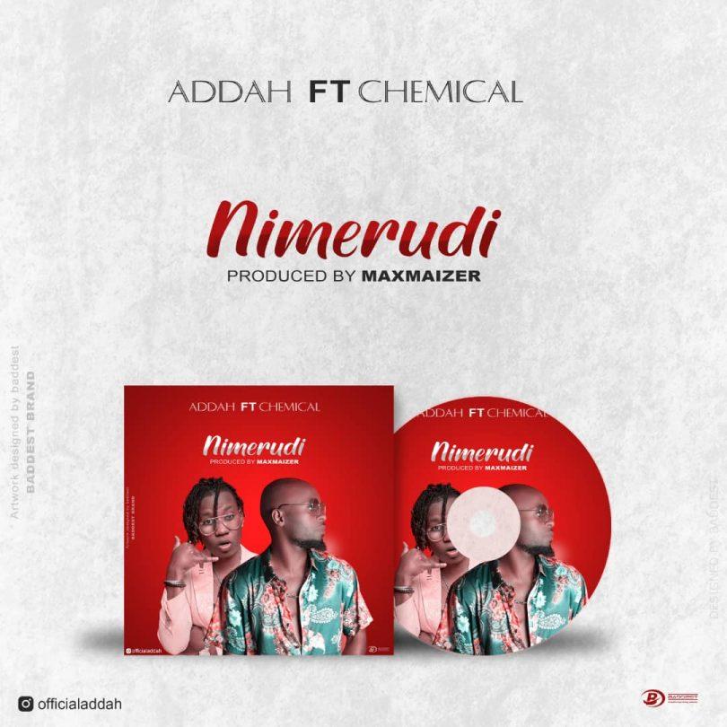 MP3 DOWNLOAD Addah ft Chemical – Nimerudi