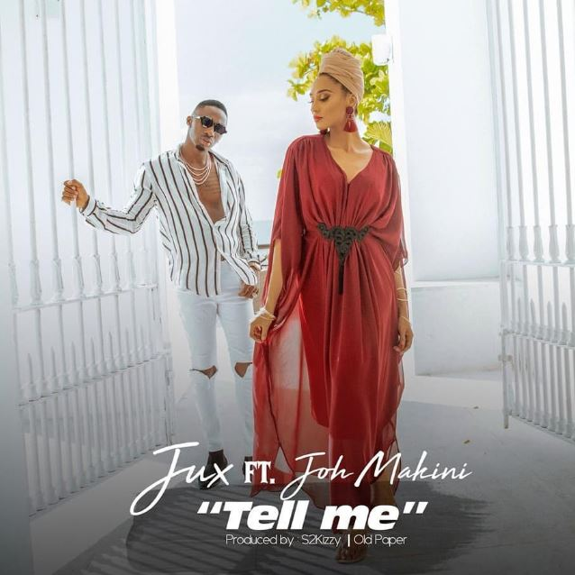 MP3 DOWNLOAD Jux ft Joh Makini - Tell me