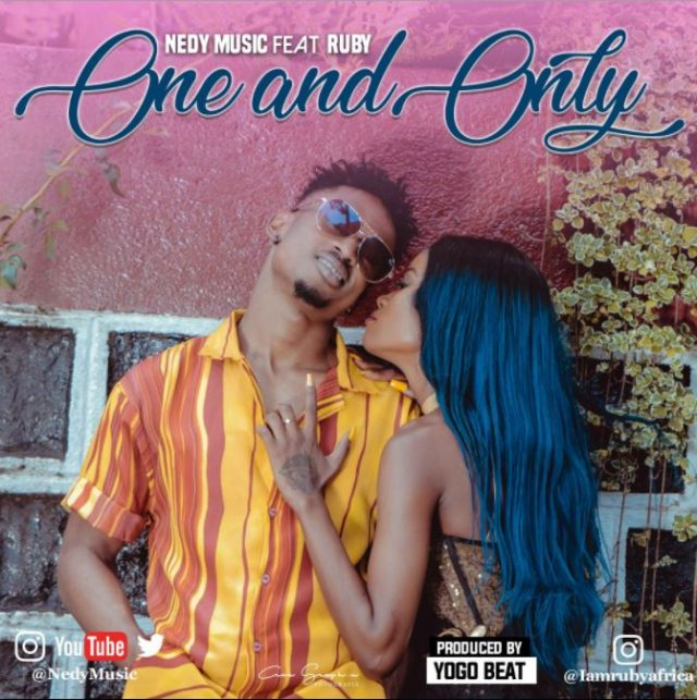 MP3 DOWNLOAD Nedy music ft Ruby - One and only