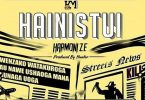 MP3 DOWNLOAD Harmonize – Hainistui
