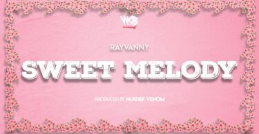 MP3 DOWNLOAD Rayvanny - Sweet Melody