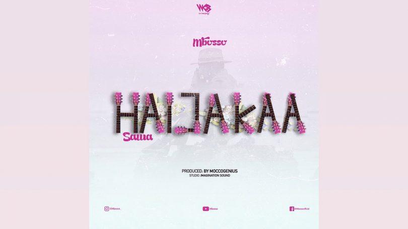 MP3 DOWNLOAD Mbosso - Haijakaa Sawa
