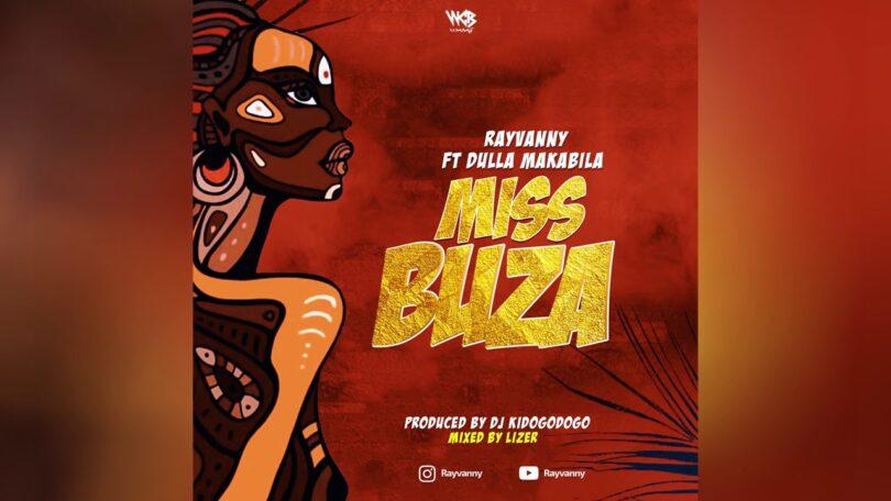 MP3 DOWNLOAD Rayvanny ft Dulla Makabila - Miss Buza