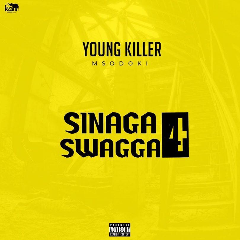 MP3 DOWNLOAD Young Killer Msodoki - Sinaga Swagga 4