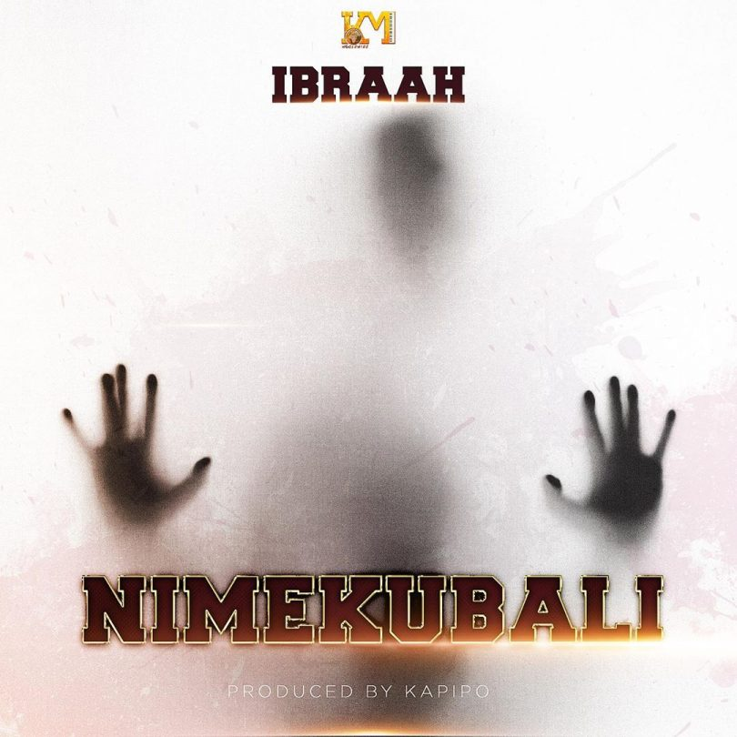 DOWNLOAD MP3 Ibraah - Nimekubali