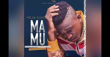 DOWNLOAD MP3 Meja Kunta - Mamu