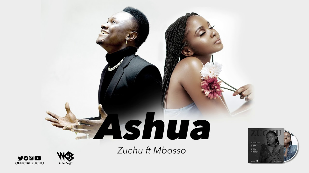 DOWNLOAD MP3 Zuchu ft Mbosso - Ashua
