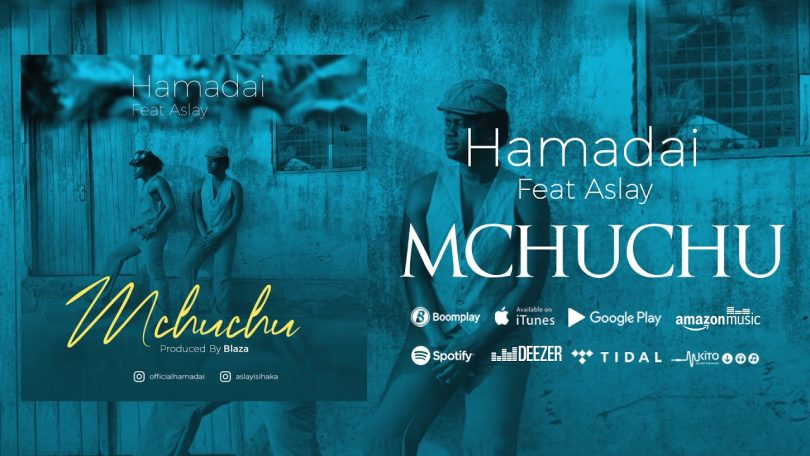 MP3 DOWNLOAD Hamadai ft Aslay - Mchuchu