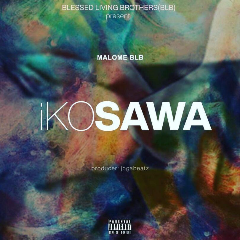 MP3 DOWNLOAD Malom BLb - iKo Sawa