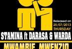 MP3 DOWNLOAD Stamina ft Darasa & Warda - Mwambie Mwenzio