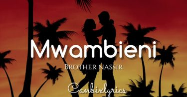 DOWNLOAD MP3 Brother Nassir - Mwambieni