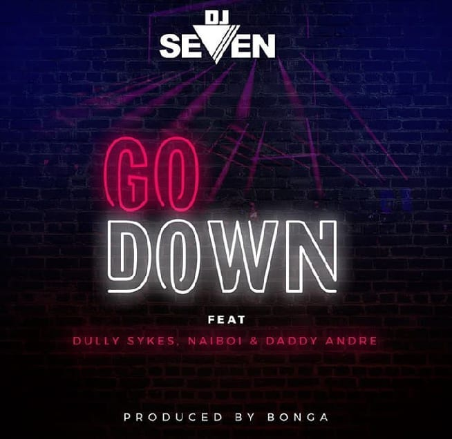 DOWNLOAD MP3 Dj Seven ft Dully Sykes, Naiboi & Daddy Andre - Go Down