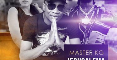 DOWNLOAD MP3 Master KG ft Burna Boy, Nomcebo – Jerusalema Rmx