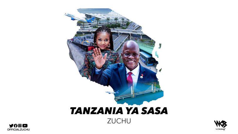 DOWNLOAD MP3 Zuchu – Tanzania Ya Sasa