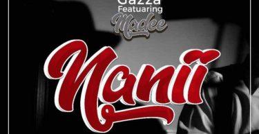 DOWNLOAD MP3 Gaza ft Madee - Nanii