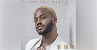 DOWNLOAD MP3 Korede Bello - Table For Two