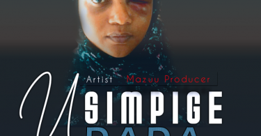 DOWNLOAD MP3 Mazuu Producer – Usimpige Dada