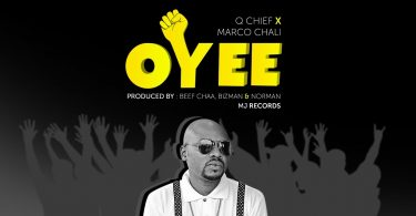 DOWNLOAD MP3 Q Chief X Marco Chali - Oyee