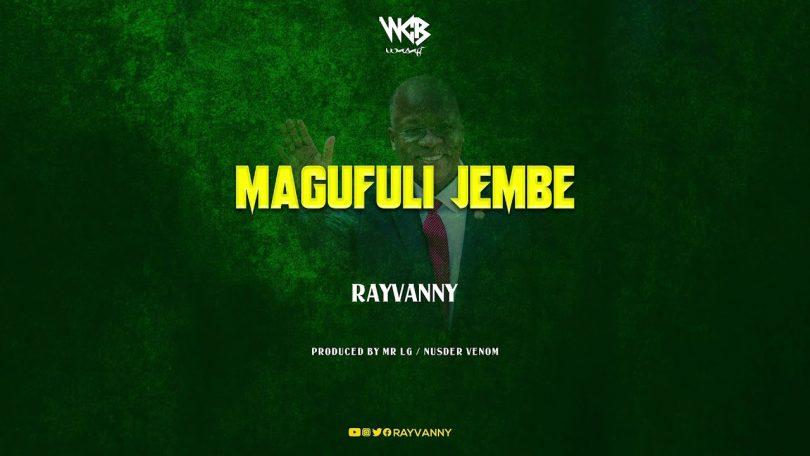 DOWNLOAD MP3 Rayvanny – Magufuli Jembe