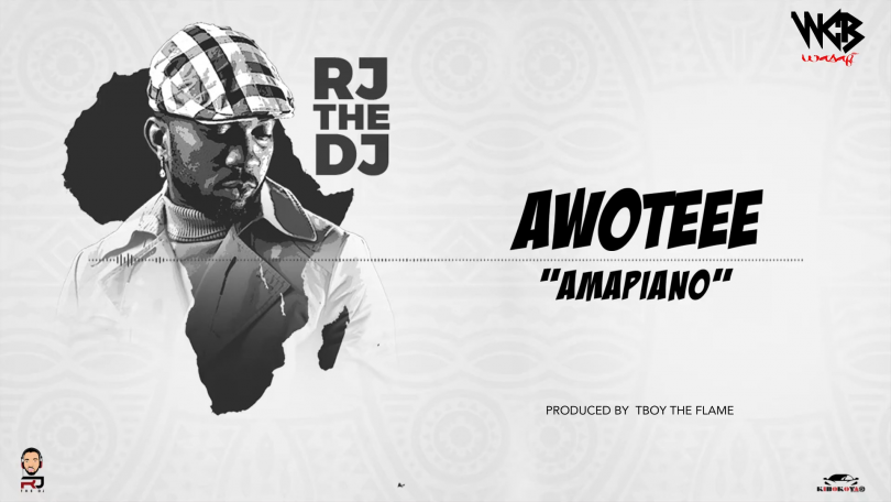 DOWNLOAD MP3 Rj The Dj – Awoteee (Amapiano)