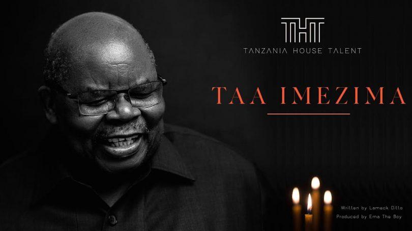 DOWNLOAD MP3 Tanzania House of Talent(THT) – Taa Imezima