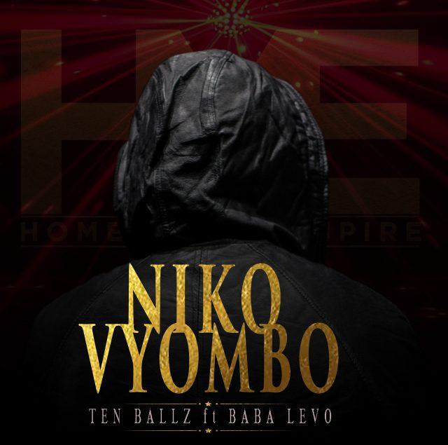 DOWNLOAD MP3 Baba Levo x Ten Ballz – Niko Vyombo