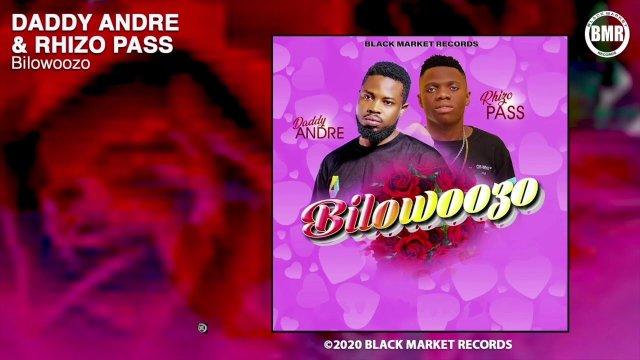 DOWNLOAD MP3 Daddy Andre ft Rhizo Pass – Biloowozo