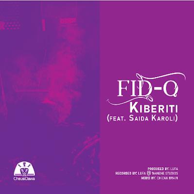 DOWNLOAD MP3 Fid Q ft Saida Karoli - KIBERITI