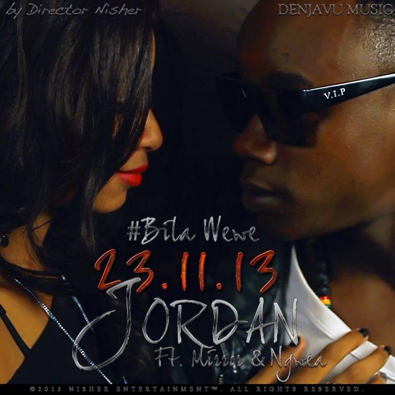 DOWNLOAD MP3 Jordan ft Mirror & Ngwea - Bila Wewe