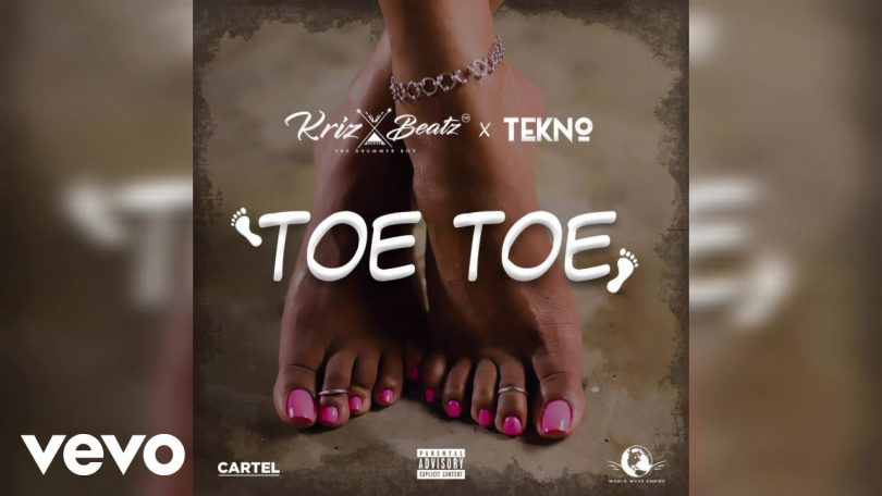 DOWNLOAD MP3 Krizbeatz, Tekno - Toe Toe