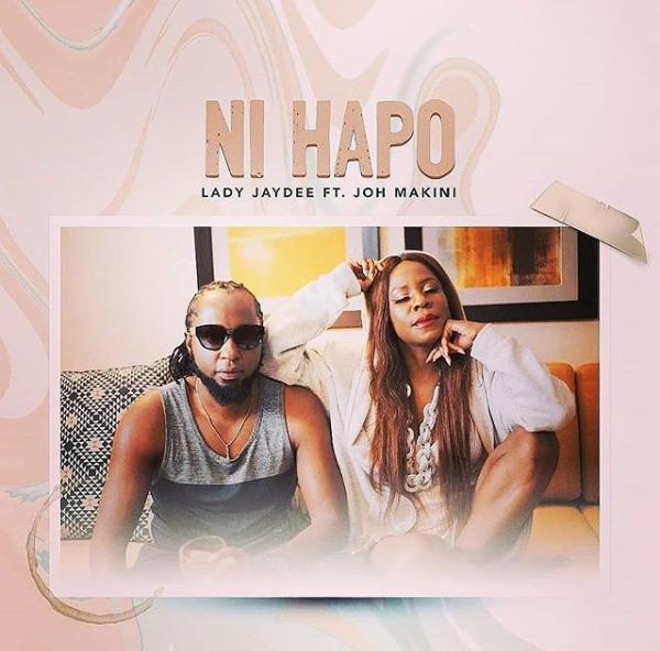 DOWNLOAD MP3 Lady Jaydee ft Joh Makini - Ni Hapo