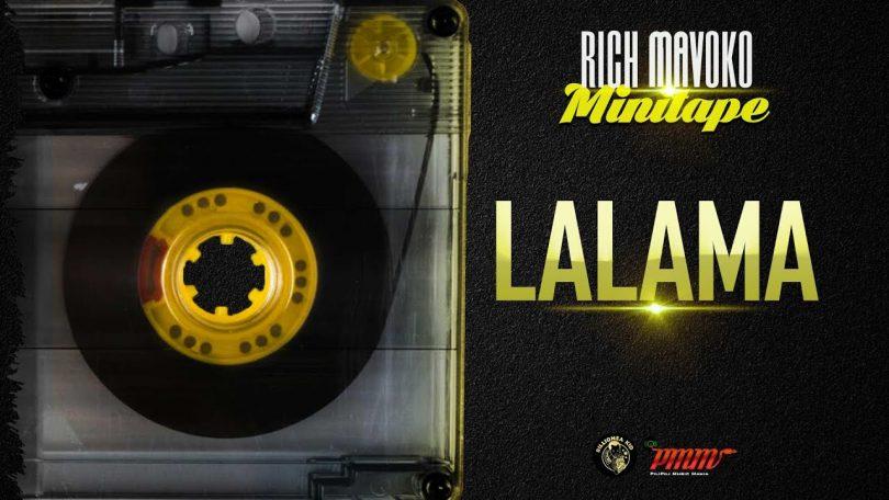 DOWNLOAD MP3 Rich Mavoko - Lalama