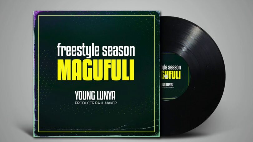 DOWNLOAD MP3 Young Lunya – FreeStyle Season Magufuli