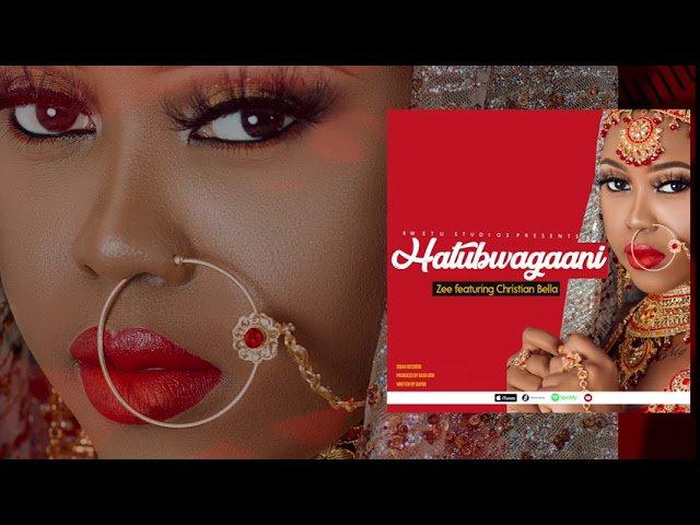 DOWNLOAD MP3 Zee ft Christian Bella – Hatubwagani