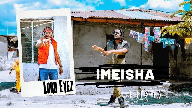 DOWNLOAD VIDEO Fid Q Ft Lordeyes – Imeisha