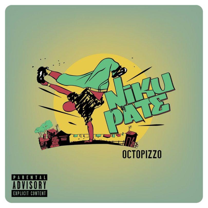 DOWNLOAD MP3 Octopizzo - Nikupate