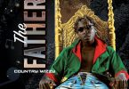 DOWNLOAD Country Wizzy- The Father Ep