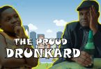 DOWNLOAD COMEDY Praize Victor Comedy - The Proud Drunkard