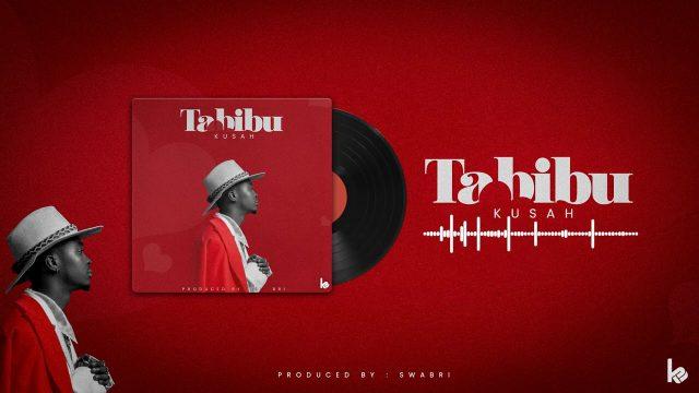 DOWNLOAD MP3 Kusah – Tabibu