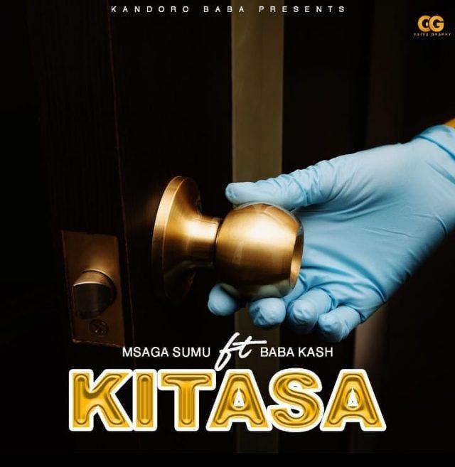 DOWNLOAD MP3 Msaga Sumu ft Baba Kash – Kitasa