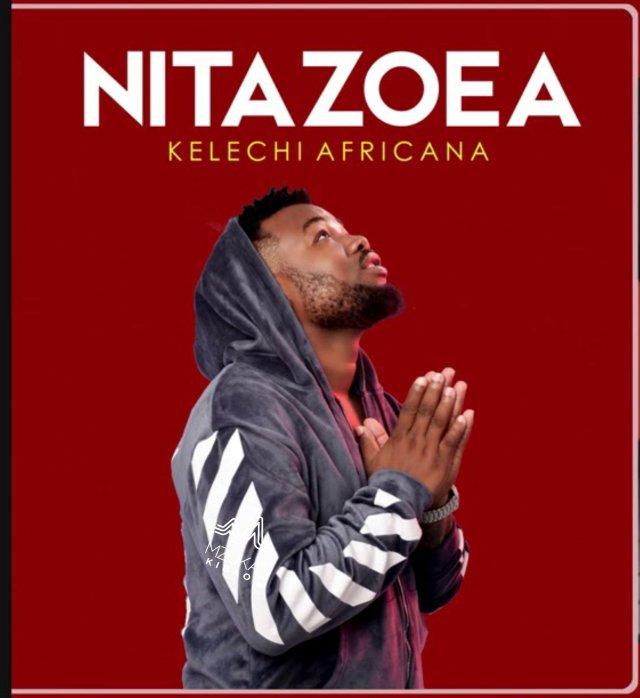 DOWNLOAD MP3 Kelechi Africana – Nitazoea